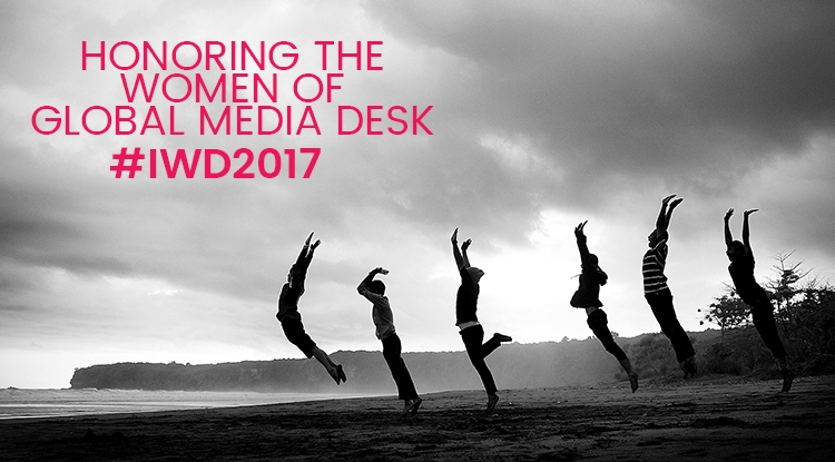 International Women's Day: The Women of Global Media Desk Celebrate Career Achievements to Help Drive Positive Change for Women