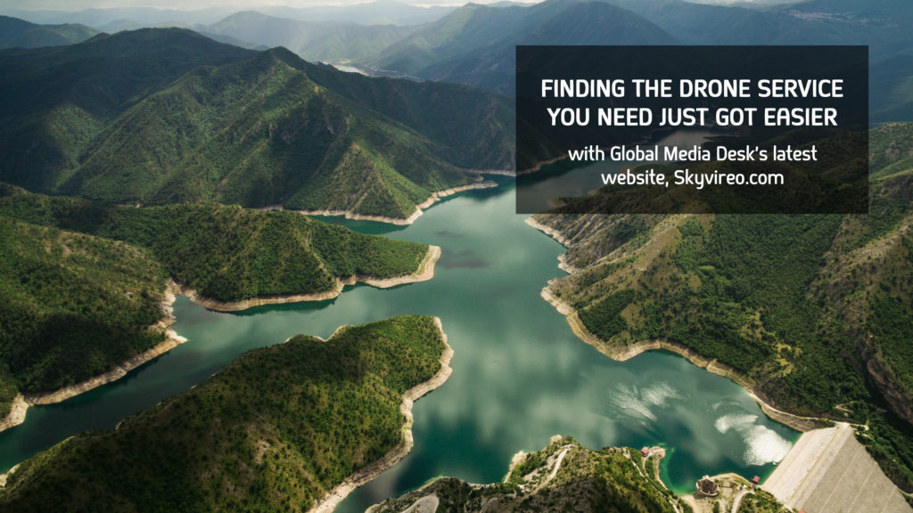 Finding the Drone Service You Need Just Got Easier With Global Media Desk's Latest Website, Skyvireo.com